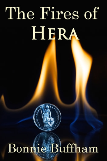 The Fires of Hera ebook by Bonnie Buffham