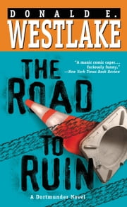 The Road to Ruin ebook by Donald E. Westlake