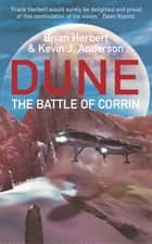 The Battle Of Corrin - Legends of Dune 3 ebook by Brian Herbert, Kevin J Anderson