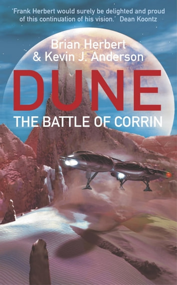 The Battle Of Corrin - Legends of Dune 3 ebook by Brian Herbert,Kevin J Anderson