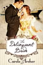 The Delinquent Bride ebook by Carole Archer