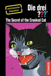 The Three Investigators and the Secret of the Crooked Cat - American English ebook by Wiliam Arden