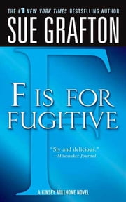 """F"" is for Fugitive ebook by Sue Grafton"