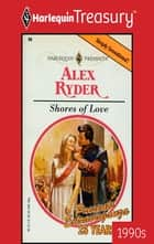 Shores of Love ebook by Alex Ryder