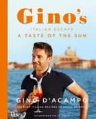 A Taste of the Sun: Gino's Italian Escape (Book 2) ebook by Gino D'Acampo