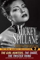 The Mike Hammer Collection, Volume III ebook by Mickey Spillane