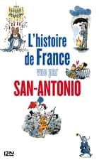 L'histoire de France vue par San-Antonio ebook by SAN-ANTONIO