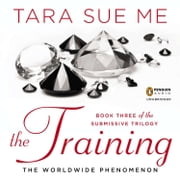 The Training audiobook by Tara Sue Me