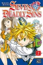 Seven Deadly Sins T02 ebook by Nakaba Suzuki
