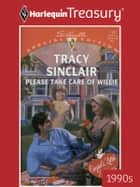Please Take Care of Willie ebook by Tracy Sinclair