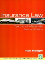 Insurance Law - Text and Materials ebook by Ray Hodgin