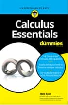 Calculus Essentials For Dummies ebook by Mark Ryan