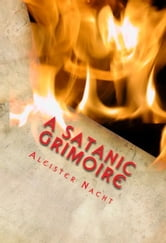 A Satanic Grimoire ebook by Aleister Nacht