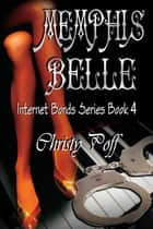 Memphis Belle ebook by Christy Poff