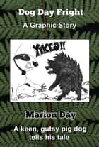 Dog Day Fright ebook by Marion Day
