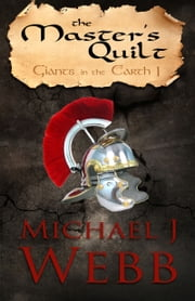 The Master's Quilt ebook by Michael J. Webb