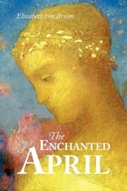 The Enchanted April ebook by Arnim, Elizabeth von