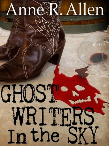 Ghostwriters In the Sky ebook by Anne R. Allen