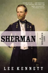 Sherman ebook by Lee B. Kennett
