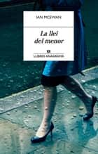 La llei del menor ebook by Ian McEwan