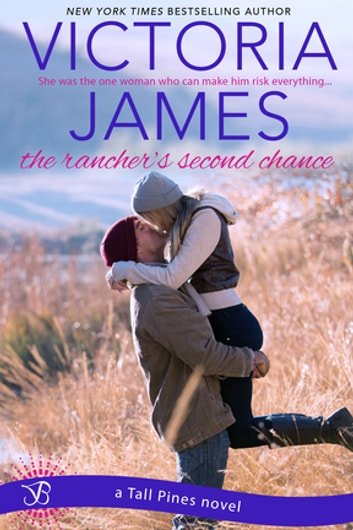 The Rancher's Second Chance ebook by Victoria James