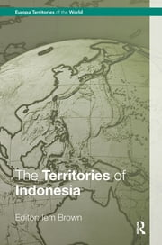 The Territories of Indonesia ebook by Iem Brown