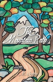 The Mountain Path ebook by Sutton,J.M.