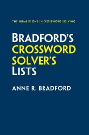 Collins Bradford's Crossword Solver's Lists ebook by Anne R. Bradford