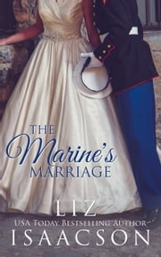 The Marine's Marriage ebook by Liz Isaacson