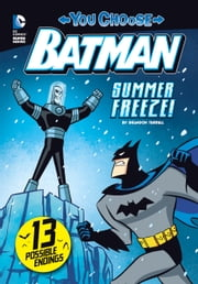 Summer Freeze! ebook by Brandon Terrell,Ethen Beavers