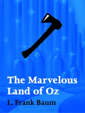 The Marvelous Land of Oz ebook by L. Frank Baum