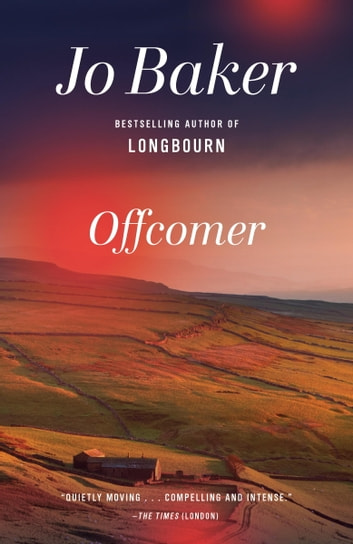 Offcomer ebook by Jo Baker