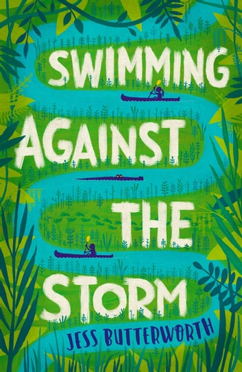Swimming Against the Storm ebook by Jess Butterworth