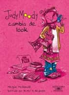 Judy Moody cambia de look ebook by Megan McDonald