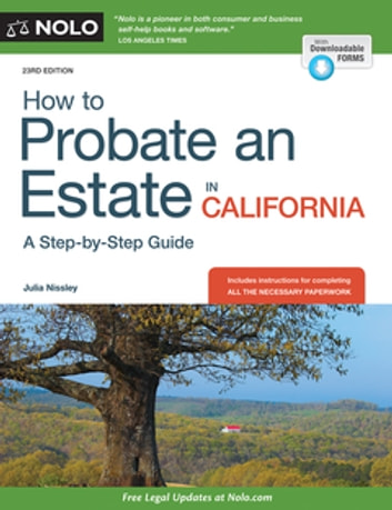 How to Probate an Estate in California ebook by Julia Nissley
