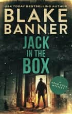 Jack in the Box eBook by Blake Banner