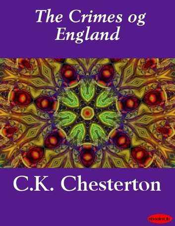 The Crimes of England ebook by C.K. Chesterton