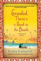 Grandad, There's a Head on the Beach ebook by Colin Cotterill