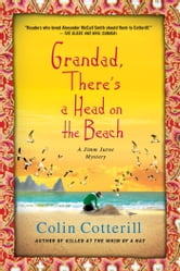 Grandad, There's a Head on the Beach - A Jimm Juree Mystery ebook by Colin Cotterill