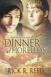 Dinner at Fiorello's ebook by Rick R. Reed