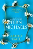 About Face ebook by Fern Michaels