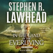 In the Land of the Everliving - Eirlandia, Book Two audiobook by Stephen R. Lawhead