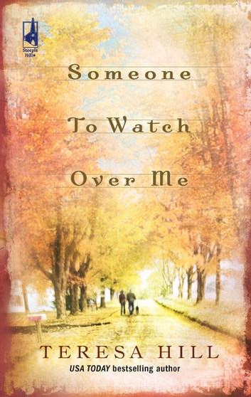 Someone To Watch Over Me eBook by Teresa Hill
