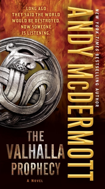 The Valhalla Prophecy - A Novel ebook by Andy McDermott