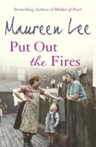 Put Out the Fires - (Pearl Street 2) ebook by Maureen Lee