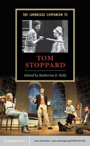 The Cambridge Companion to Tom Stoppard ebook by