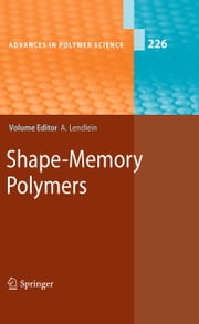 Shape-Memory Polymers ebook by Andreas Lendlein