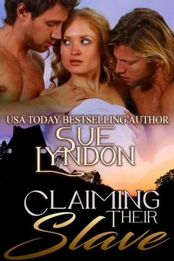 Claiming Their Slave ebook by Sue Lyndon