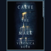 Carve the Mark (Carve the Mark, Book 1) audiobook by Veronica Roth