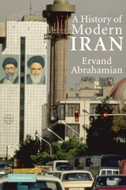A History of Modern Iran ebook by Ervand Abrahamian